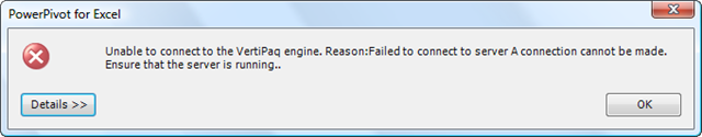 Unable to connect to the vertipaq engine.  Reason:Failed to connect to server A connection cannot be made.  Ensure that the server is running.